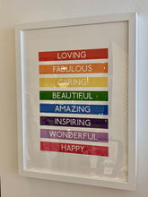 Load image into Gallery viewer, Rainbow Loving, Fabulous, Caring