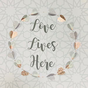 'Love Lives Here'