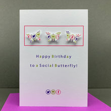 Load image into Gallery viewer, Social Butterfly!