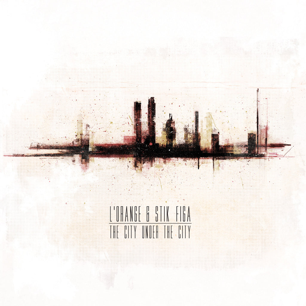 L'Orange & Stik Figa - The City Under The City (LP)