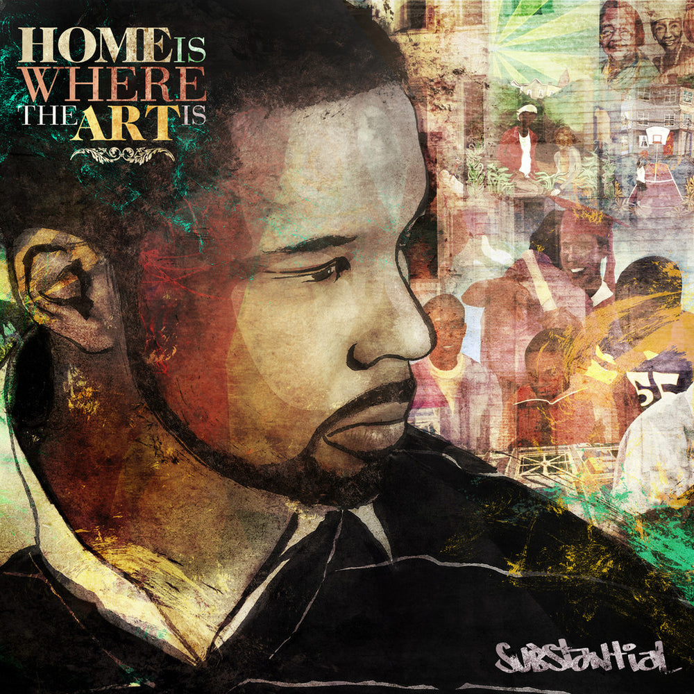 Substantial - Home Is Where the Art Is (CD)