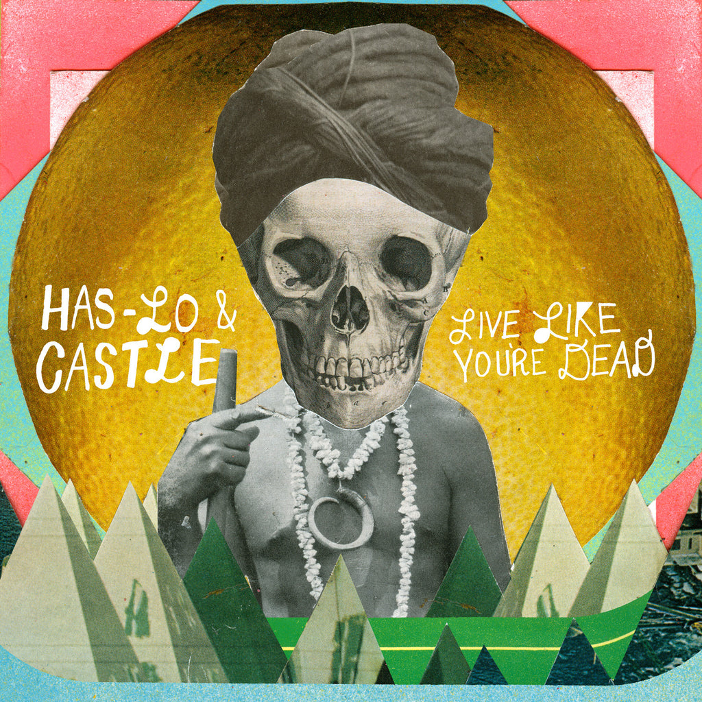 Has-Lo & Castle - Live Like You're Dead (CD)