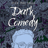 Open Mike Eagle - Dark Comedy (CD)