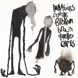 Quelle Chris - Lullabies For The Broken Brain (LP)