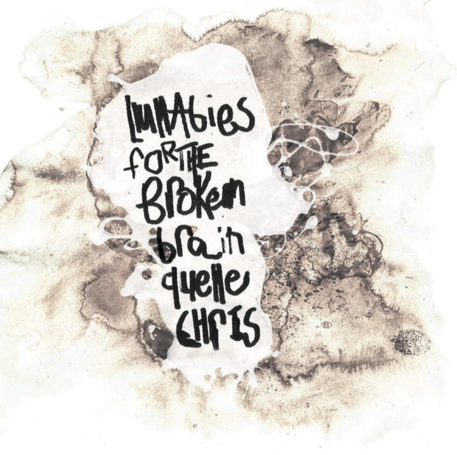 Quelle Chris - Lullabies For The Broken Brain (Cassette)