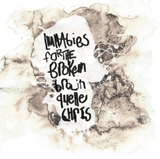 Quelle Chris - Lullabies For The Broken Brain (Cassette + Free Sticker)