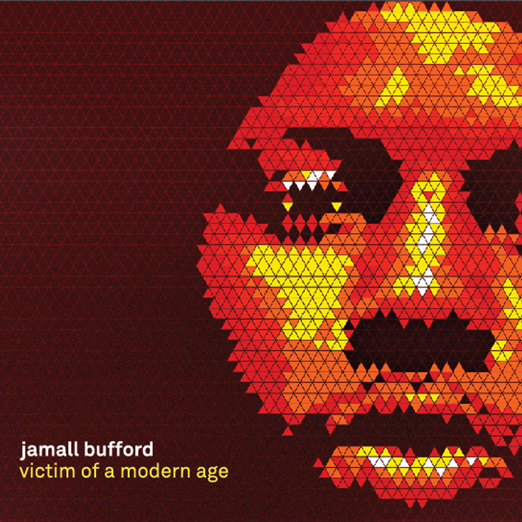Jamall Bufford - Victim Of A Modern Age (CD)