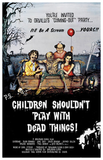 Children Shouldn't Play With Dead Things - 11x17 Poster Print