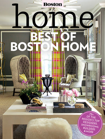 Best of Boston Home Winner Best Interior Designer for the Living Room Category featured on cover, Liz Caan Interiors