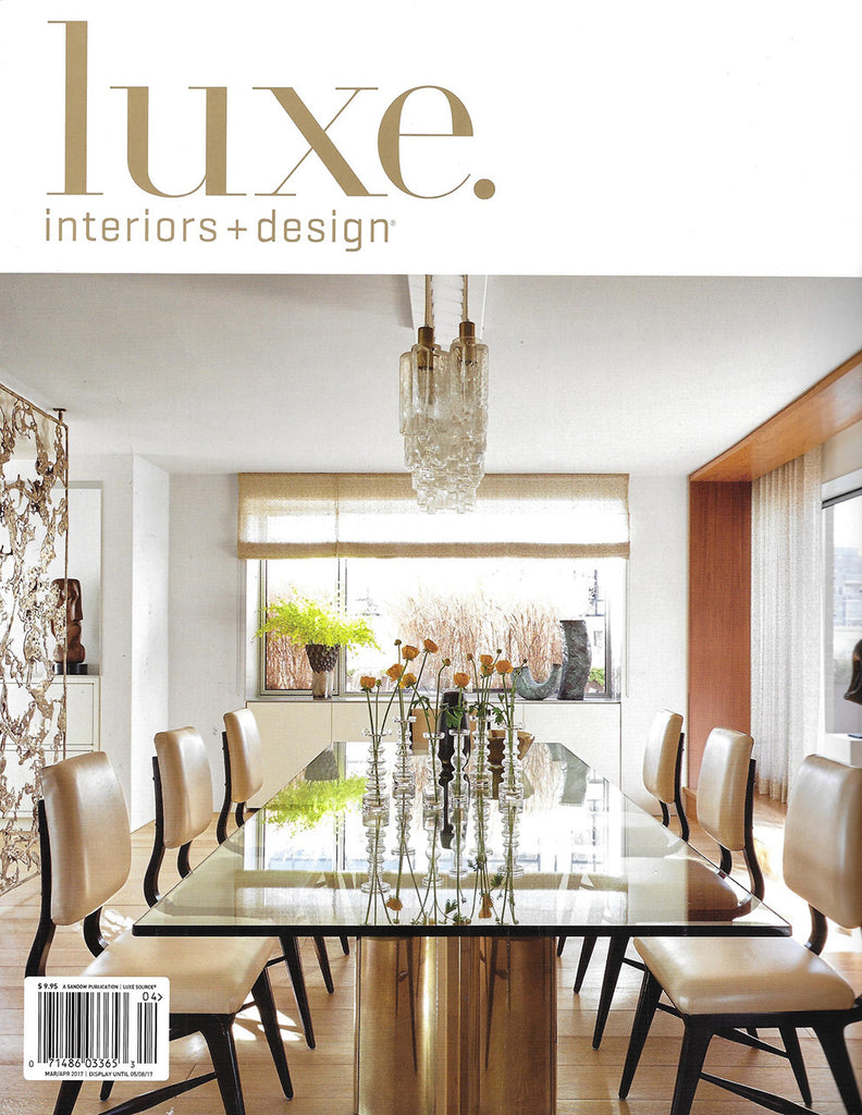 Luxe Interiors & Designs featuring Liz Caan Interiors - March/April 2017