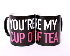 You're My Cup of Tea Mug