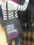 Cotton Tote Bag- I'm Not A Quitter