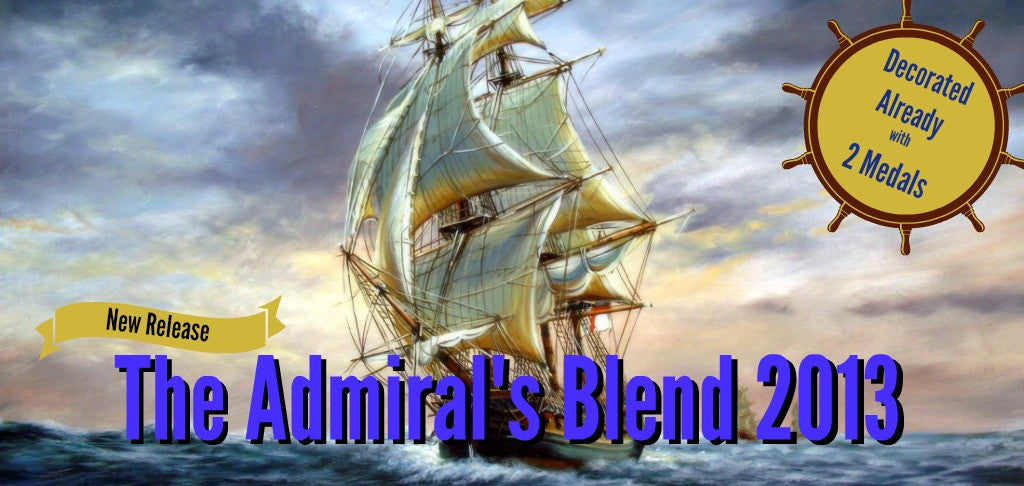 New Release - The Admiral's Blend 2013