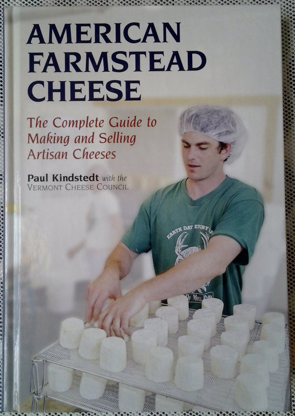 American Farmstead Cheese by P. Kinsteadt et al. - Bob-White Systems
