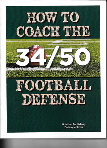 How To Coach The 34/50 Football Defense