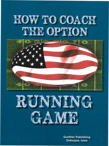 How to Coach the Option Running Game