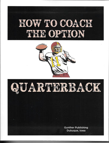 How to Coach the Option Quarterback