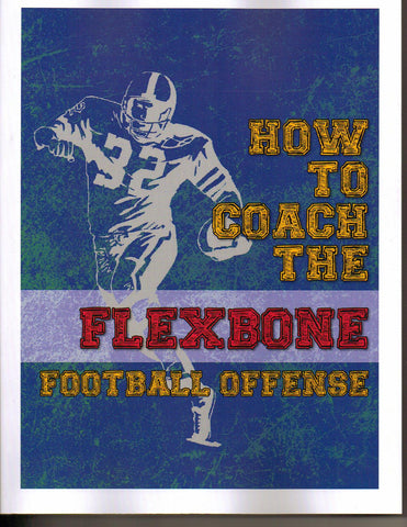 """How to Coach the Flexbone Football Offense"""