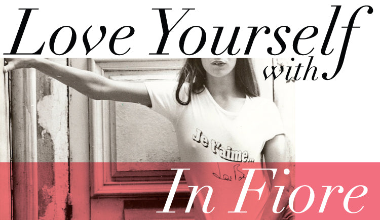 Love yourself with in fiore