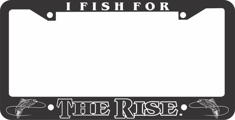 FISHING LICENSE PLATE FRAME-THE RISE