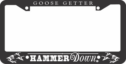 GEESE LICENSE PLATE FRAME-HAMMER DOWN