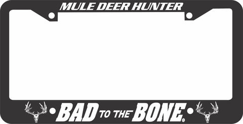 MULE DEER LICENSE PLATE FRAME-BAD TO THE BONE