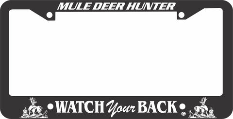 MULE DEER LICENSE PLATE FRAME - WATCH YOUR BACK
