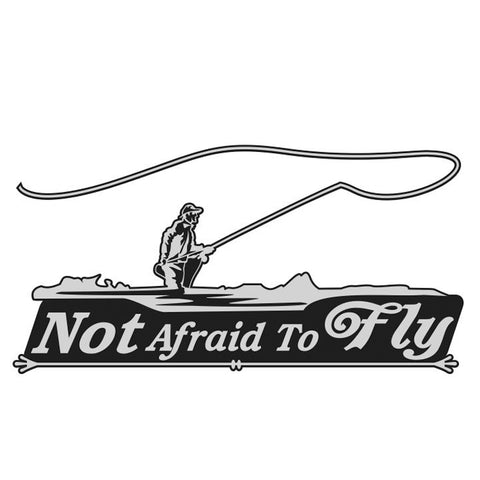 NOT AFRAID TO FLY - FLY FISHING DECAL By Upstream Images
