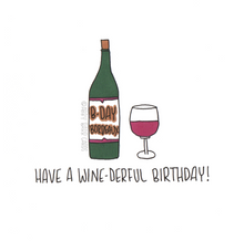 Load image into Gallery viewer, have a wine-derful birthday