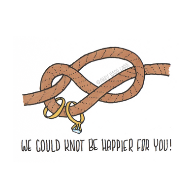 we could knot be happier for you