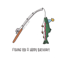 Load image into Gallery viewer, fishing you a happy birthday