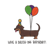 Load image into Gallery viewer, have a dasch-ing birthday