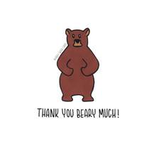 Load image into Gallery viewer, thank you beary much