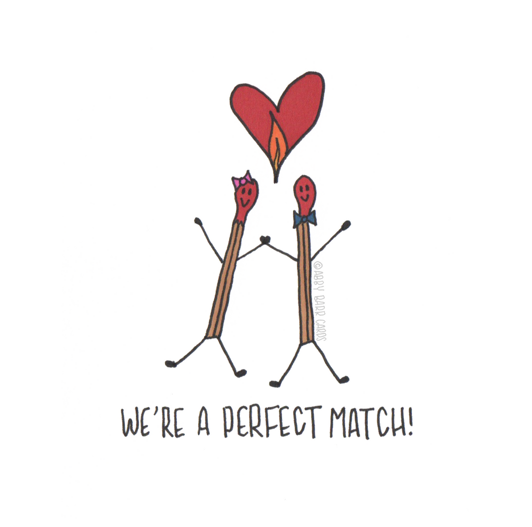 we're the perfect match