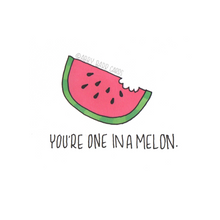 Load image into Gallery viewer, you're one in a melon
