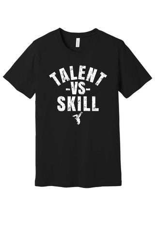 TALENT VS SKILL T SHIRT