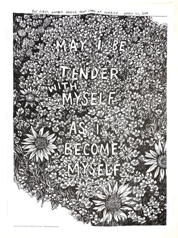 """May I Be Tender"" Prayer written and illustrated by Kim Krans - Limited Edition Print 
