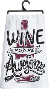 This Wine Makes Me Awesome Dish Towel