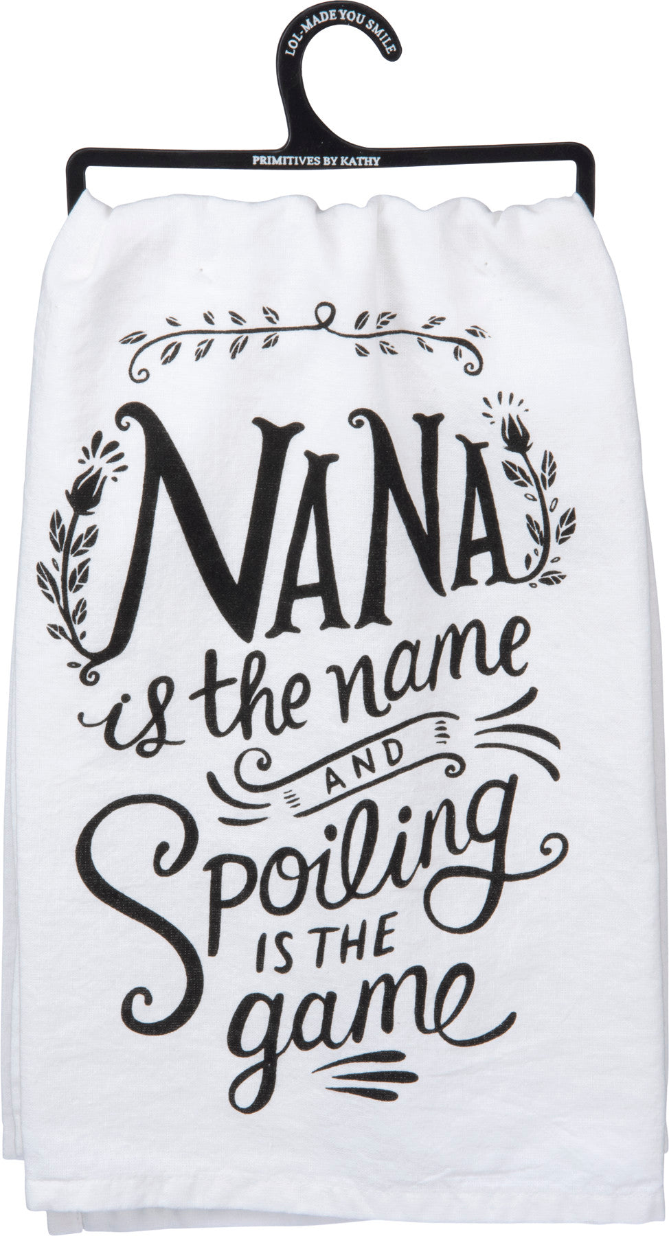 Nana Is The Name And Spoiling Is The Game Dish Towel