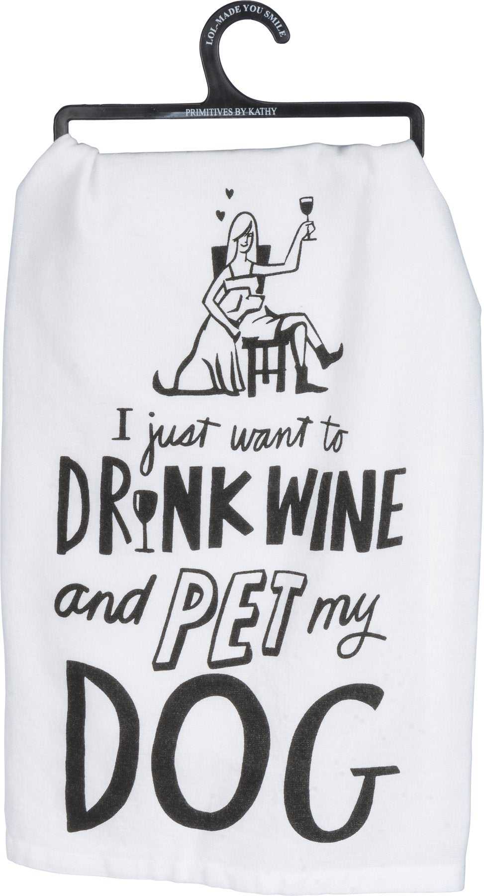 Drink Wine And Pet My Dog Dish Towel