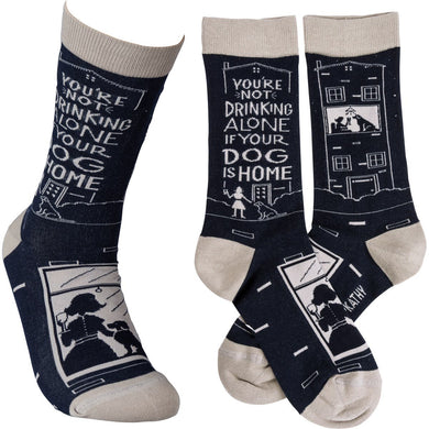 You're Not Drinking Alone if Your Dog is Home Socks
