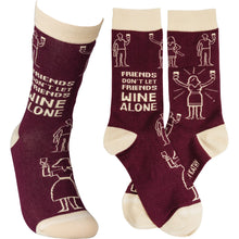 Load image into Gallery viewer, Friends don'let friends wine alone Socks