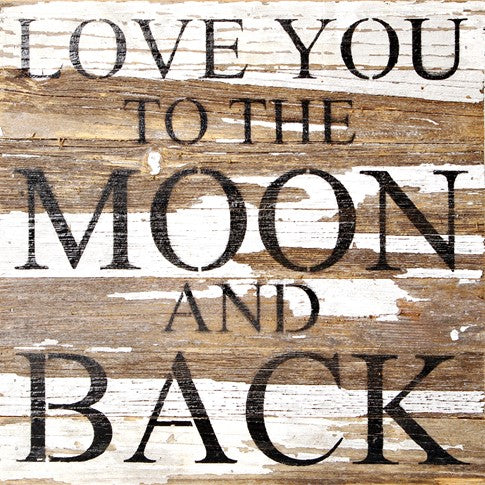 Love You to the Moon and Back Reclaimed Wood Box Sign
