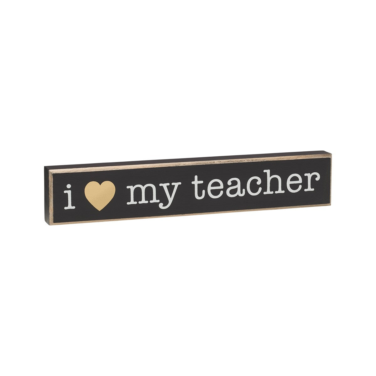 ILove My Teacher Box Sign
