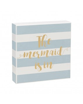 The Mermaid Is In Box Sign