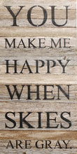 Load image into Gallery viewer, You Make Me Happy Reclaimed Wood Box Sign