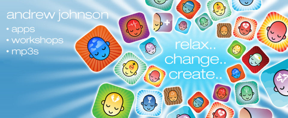 Recordings & Workshops from Andrew Johnson to help you Relax, Change & Create