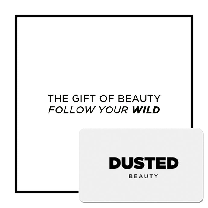 DUSTED BEAUTY - Follow your Wild - Gift Card