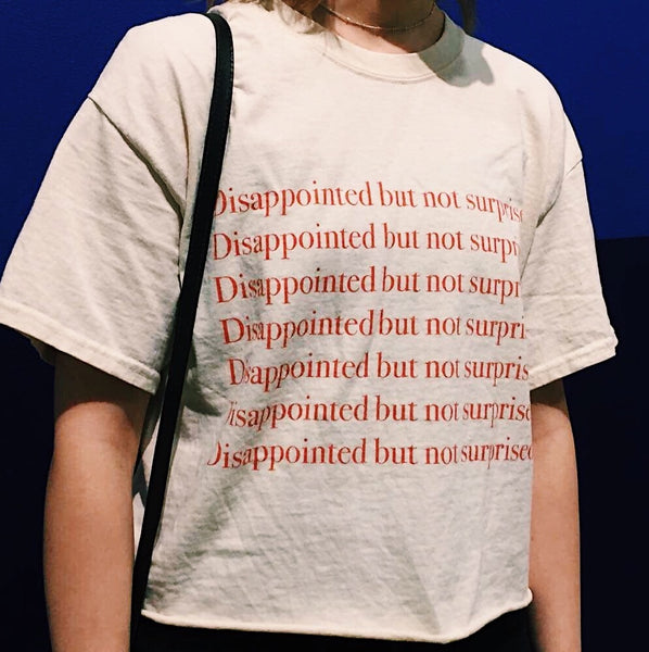 Disappointed but not surprised t-shirt