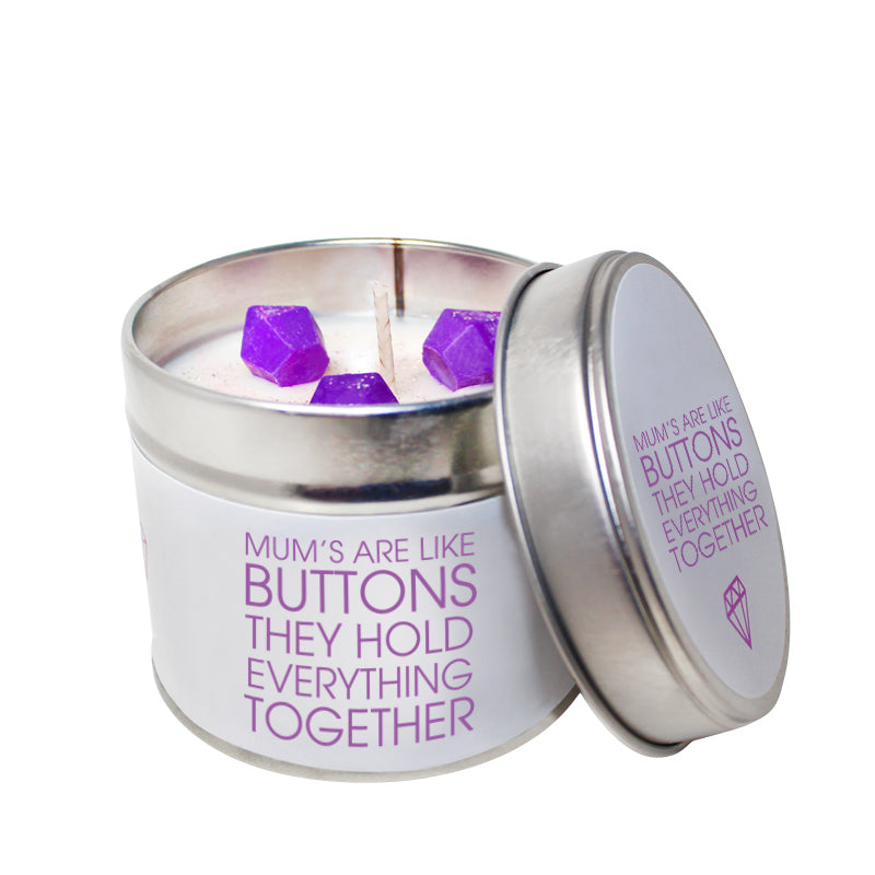 Mum's Are Like Buttons They Hold Everything Together Soya Wax 'Cheeky' Candle Tin